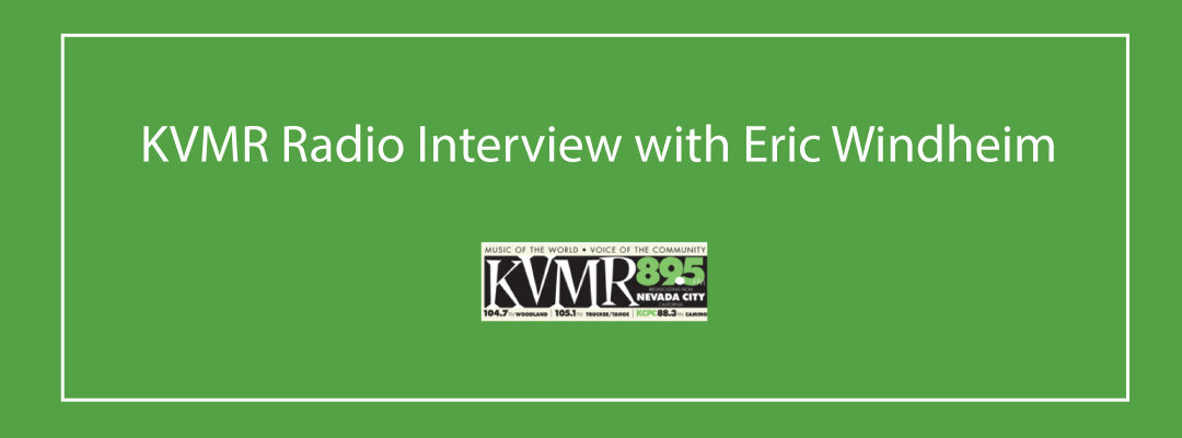 KVMR Radio Interview with Eric Windheim